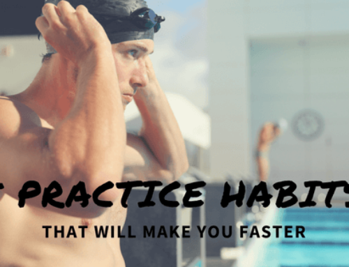 5 Swim Practice Habits That Will Help You Swim Faster