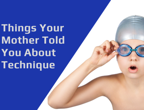 5 Things Your Mother Told You About Swimming Technique